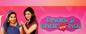Bhabhi ji Ghar Par Hai | STar Cast | Plot | Story | Full Cast | Full Details | Timings