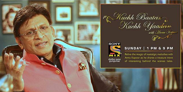 Kuch Baatein Kuch Yaadein with Annu Kapoor Sony Mix