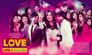 'Love Life & Screw Ups' Web Series Wiki, Cast, Plot, Watch Online | Droutinelife