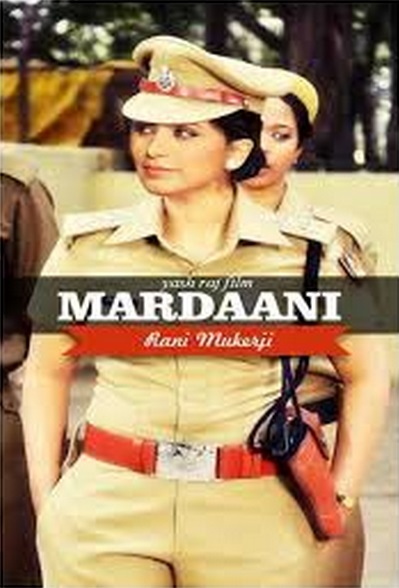 MARDANI ANTHEM – Lyrics | Mardaani (2014) Rani Mukerji