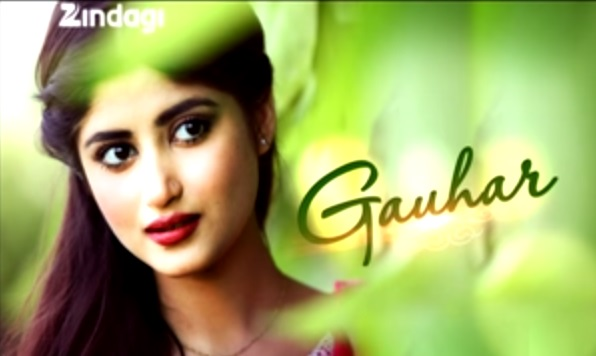 Gauhar | Gauhar Pakistani Serial | Star Cast | Story | Timings and Schedule | Zindagi TV