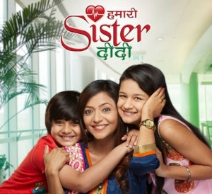 Hamari Sister Didi is going to Off Air Sony Pal on 22nd Feb, 2015