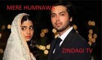 Mere Humnawa Serial Zindagi TV   Star Cast   Story   Timings