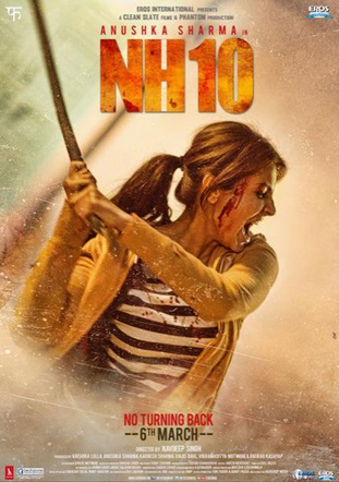Anushka Sharma's new film NH10 Wiki, Star Cast,   Story and Release Date | Full Details