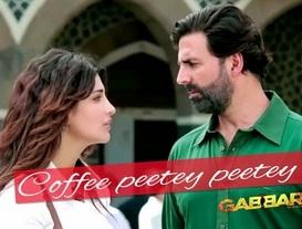 Coffee Peetey Peetey Song Lyrics Gabbar is Back | droutinelife