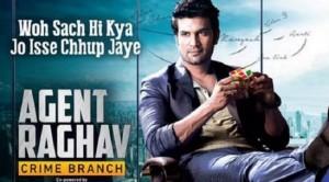 Agent Raghav Crime Branch to go off air