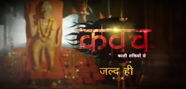 """""""Kawach"""" Serial Wiki, Cast, Upcoming Story, Timings, Repeat Telecast"""