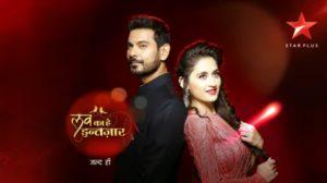 'Love Ka Hai Intezaar' Wiki, Cast, Story, Timings Star Plus Serial | Droutinelife
