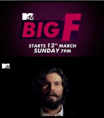 'MTV Big F Season 2' 2017 Wiki, Cast, Plot, Host, Timings | Droutinelife