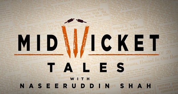 Mid-Wicket Tales with Naseeruddin Shah Epic TV Channel | Repeat and Regular Telecast Timing