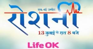 Ek Nayi Ummeed Roshni Life OK new Show