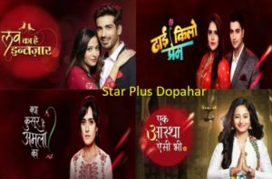 Star Plus Dopahar Serial to end up, Afternoon Shows going Off Air  Droutinelife