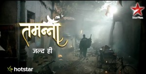 Tamanna Serial Star Plus Cast, Story, Timings with Repeat Telecast | Images | Full Cast | Promo