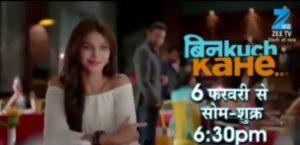 'Bin Kuch Kahe' Zee TV Serial Wiki, Cast, Story, Timings | Droutinelife